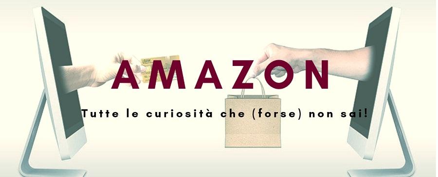 Amazon notizie e curiosità