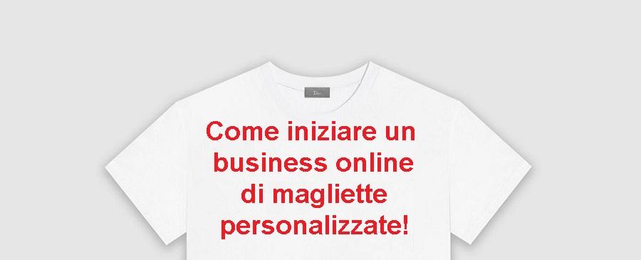 b96062a281 Sai che quello delle magliette personalizzate è uno dei business che  potrebbe rivelarsi più redditizio per le tue tasche? Forse si, o forse no.
