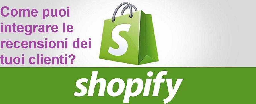 Shopify recensioni clienti