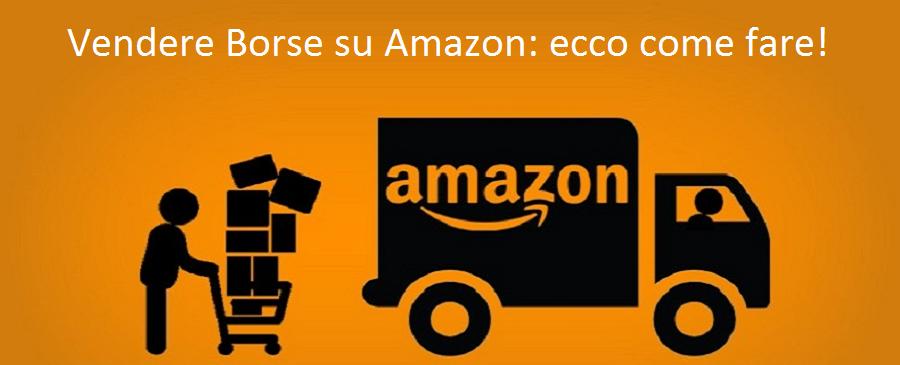 Vendere Borse su Amazon