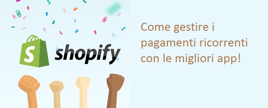 pagamenti-ricorrenti-shopify