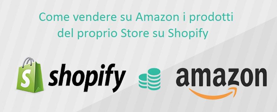 vendere-amazon-prodotti-shopify