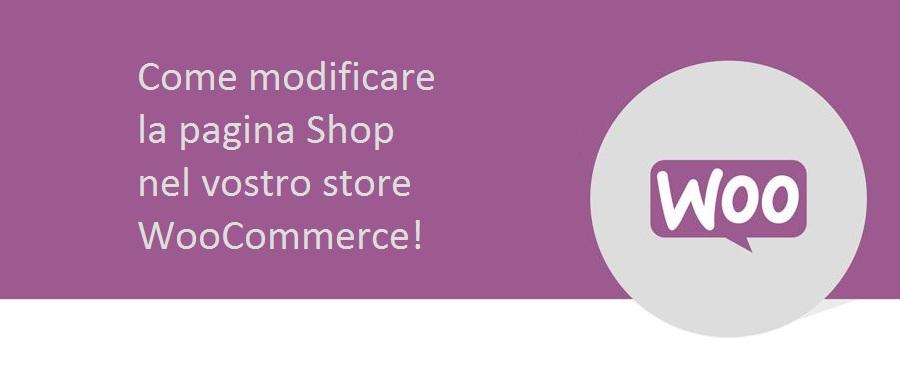 edd776d2b3 Come Modificare la Pagina Shop su Woocommerce - Scuola Ecommerce