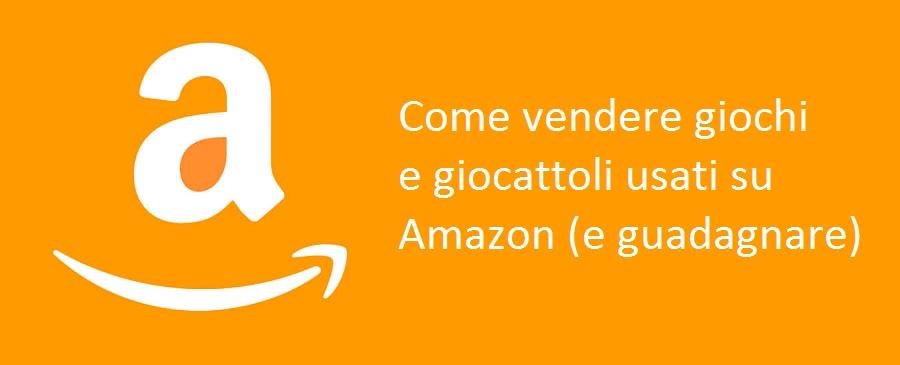 quality design 12b57 6cdcb Vendere giocattoli e giochi su Amazon - Scuola Ecommerce